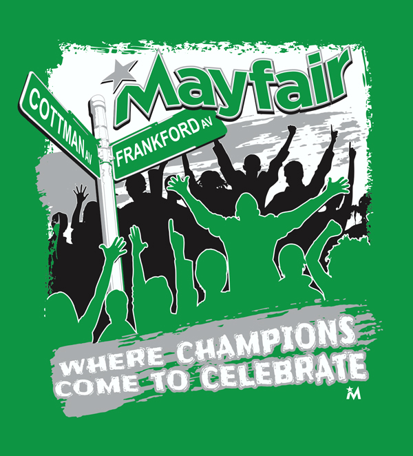 Mayfair Where Champions Come to Celebrate T-shirt
